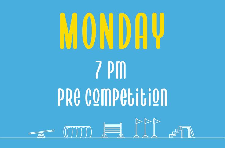 Monday <br>7pm <br>Pre competition<br> Nicola Wildman – Hydropaws