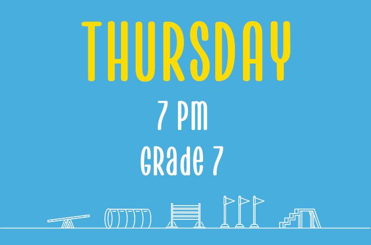 Thursday<br> 7pm<br> Grade 7<br> Nicola Wildman