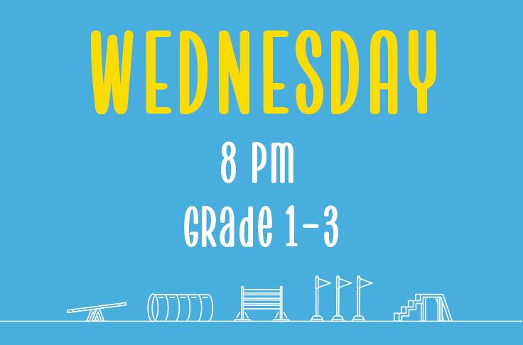 Wednesday<br> 8pm<br> Grades 1-3<br> Nicola Wildman – Barton