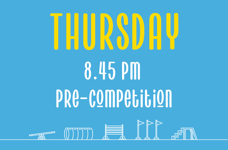 You are currently viewing Thursday<br> 8.45pm<br> Pre-Competition<br> Hannah